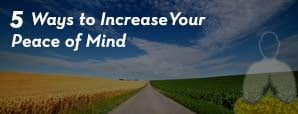 5 Ways to increase peace of mind