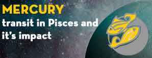 Mercury Transit in Pisces and Its Impact