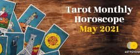 Monthly Tarot Reading for May 2021 By Tarot Mansi