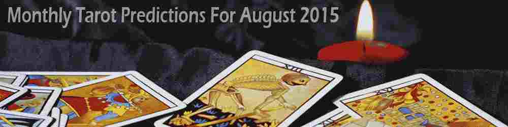 Monthly Tarot Forecast for August by Mita Bhan