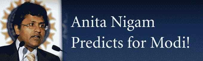 Anita Nigam Predicts for Modi!