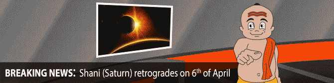 Shani Retrograde on 6th of April and Its Impact on Your Destiny
