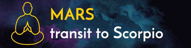 Mars Transit to Scorpio And Its Impact