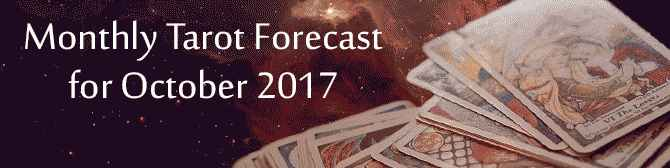 Monthly Tarot Forecast For October 2017 by astroYogi