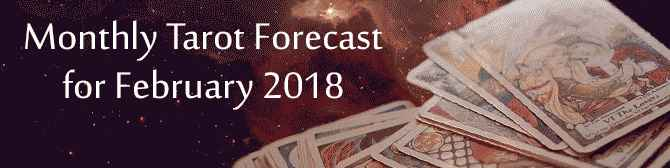 Monthly Tarot Forecast For February 2018 by Astroyogi