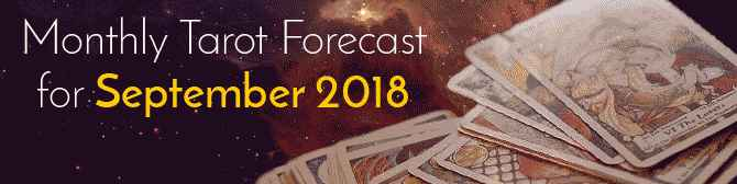 Tarot Reading for September 2018 by Mita Bhan
