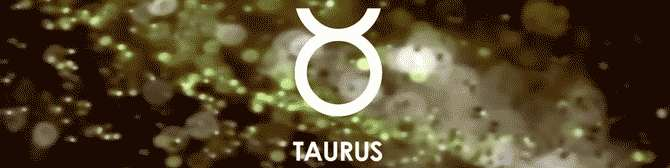 Taurus - Traits, Strengths and Weaknesses