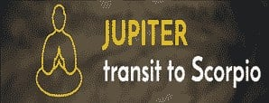 Jupiter Transit in Scorpio and Its Impact on Your Sign