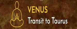 Venus Transit in Taurus and Its Impact width=